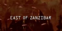 East of Zanzibar