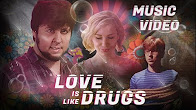 LoveIsLikeDrugs