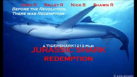 Jurassic Shark- Redemption- Part 1