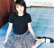 250px-Mizuki Nana - suddenly ~Meguri Aete~ ~ Brilliant Star