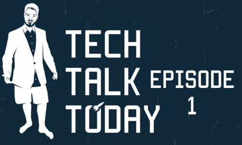 File:Tech Talk Today-ep1-thumb.jpg