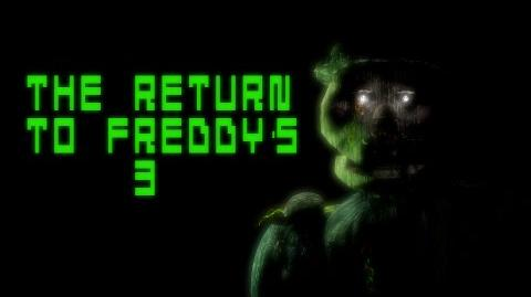 The Return To Freddy's 3 Official Trailer