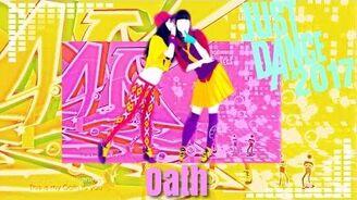 Oath - Just Dance 2017
