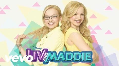 """Dove Cameron - What a Girl Is (From """"Liv & Maddie"""" Audio Only)"""