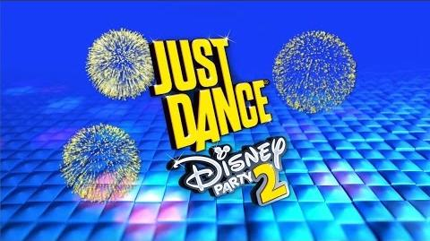 Just Dance Disney Party 2 Official Launch Trailer! (US)