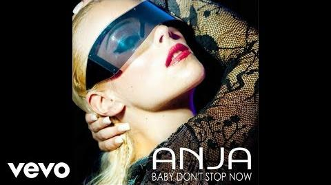 ANJA - Baby Don't Stop Now (Official Audio - from Just Dance 3)