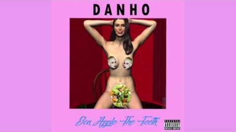 Danho - Bon Apple The Teeth (ft. Amigos) (Official Audio)