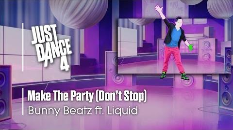 Make The Party (Don't Stop) - Just Dance 4