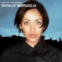 220px-Natalie Imbruglia - Left of the Middle