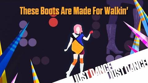 Just Dance Now - These Boots Are Made For Walkin'