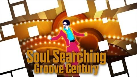 Soul Searching - Groove Century Just Dance Now