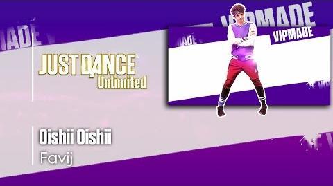 Oishii Oishii (VIPMADE) - Just Dance 2017