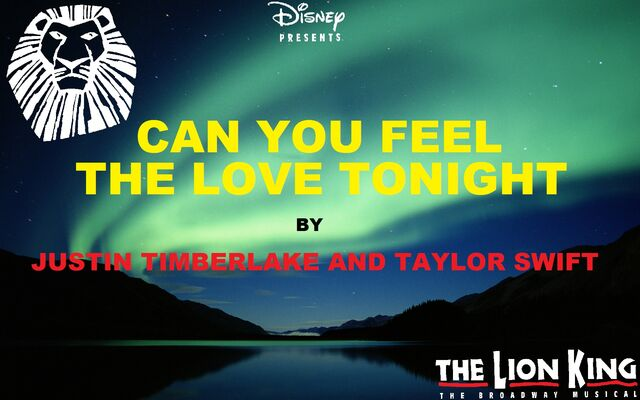 File:TLK Broadway Musical - Can You Feel The Love Tonight - Justin Timberlake and Taylor Swift.jpg