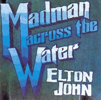 File:Elton John - Madman Across the Water.jpg
