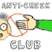 Anti-Cheekclub