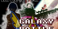 Lost Utopia Presents: Galaxy Battle