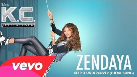 """Zendaya - Keep It Undercover (Theme Song From """"K.C"""