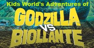 Kids World's Adventures of Godzilla vs. Biollante