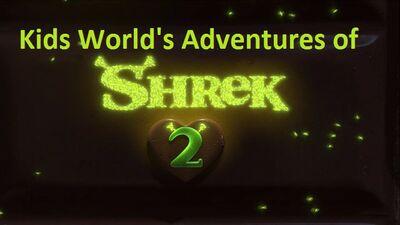 Kids World's Adventures of Shrek 2