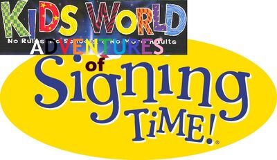 Kids World's Adventures of Signing Time! (TV Series)