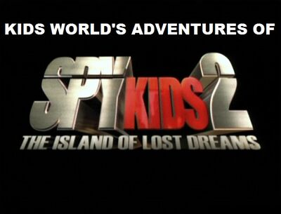 Kids World's Adventures of Spy Kids 2 The Island of Lost Dreams