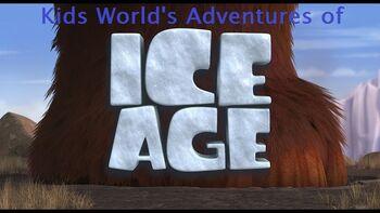 Kids World's Adventures of Ice Age