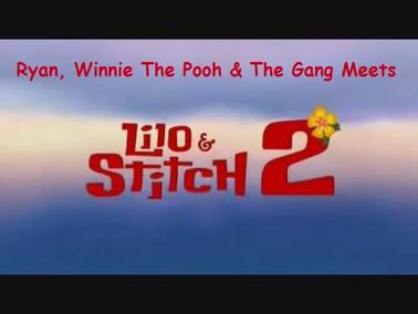 Ryan, Winnie The Pooh & The Gang Meets Lilo & Stitch 2 Stitch Has a Glitch