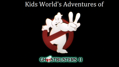 Kids World's Adventures of Ghostbusters 2