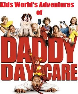 Kids World's Adventures of Daddy Day Care 3