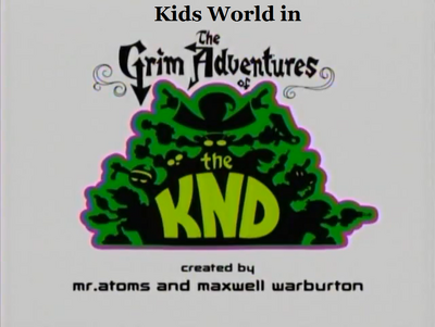 Kids World in The Grim Adventures of KND