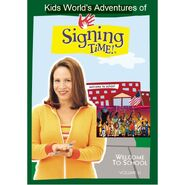 Kids World's Adventures of Signing Time - Welcome To School
