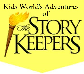 Kids World's Adventures of The Story Keepers