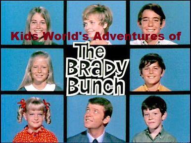 Kids World's Adventures of The Brady Bunch (TV Series)