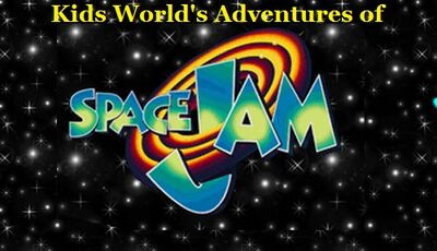 Kids World's Adventures of Space Jam