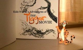 Kids World's Adventures of The Tigger Movie