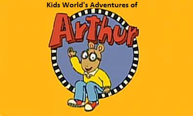 Kids World's Adventures of Arthur (TV Series)