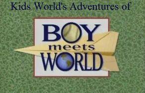 Kids World's Adventures of Boy Meets World (TV Series)