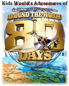 Kids World's Adventures of Around The World In 80 Days