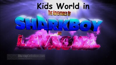 Kids World in The Adventures of Sharkboy & Lavagirl