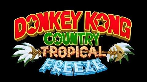 Donkey Kong Country Tropical Freeze - Alpine Incline (Ground) - Music