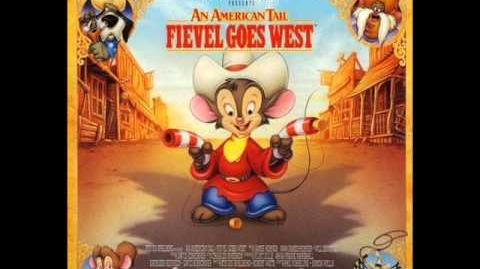07. Dreams to Dream (Tanya's Version) - Fievel Goes West OST