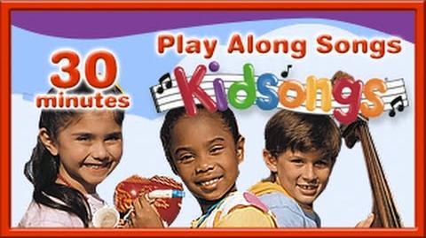 Play Along Songs by Kidsongs Top Songs For Kids