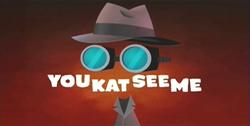 39-2 - You Kat See Me