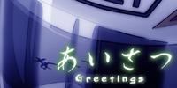 Episode 4: Greetings
