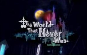 World That Never Was