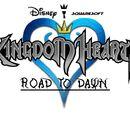 Kingdom Hearts: Road To Dawn