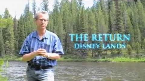THE RETURN Disney Lands (3.31.15)