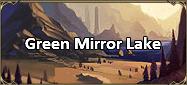 Green Mirror Lake