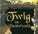 Twig im Dunkelwald