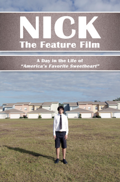 Nick The Feature Film